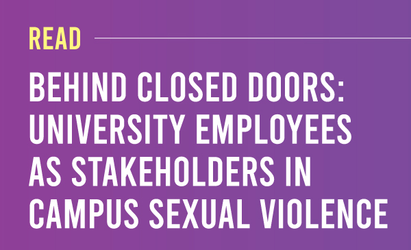 Read Behind Closed Doors: University Employees as Stakeholders  in Campus Sexual Violence. Purple to dark purple gradient with the title and description