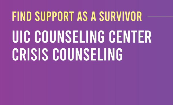 Find support as a survivor: UIC Counseling Center Crisis Counseling Purple to dark purple gradient with the title and description