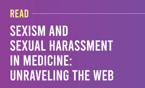 """Read: """"Sexism and Sexual Harassment in Medicine: Unraveling the Web"""" (2020)Purple to dark purple gradient with the title and description"""