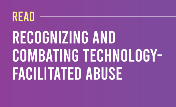 Read Recognizing and Combating Technology- Facilitated Abuse